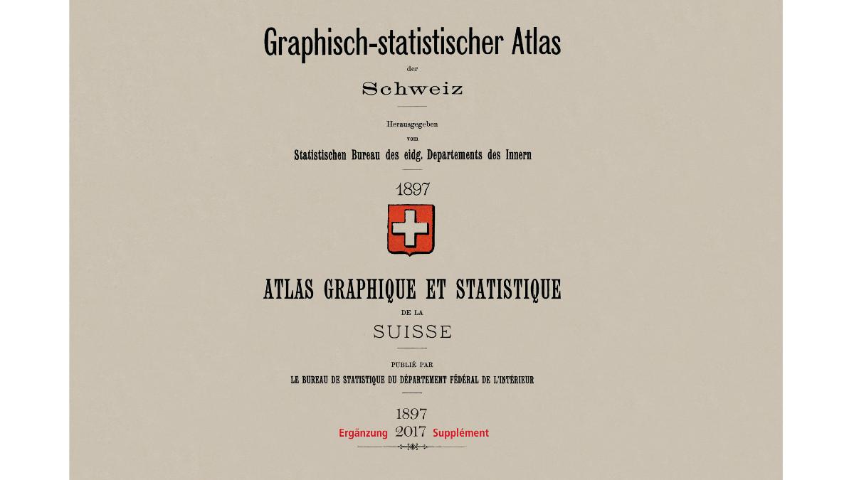 Atlas graphique et statistique de la Suisse 1897/2017